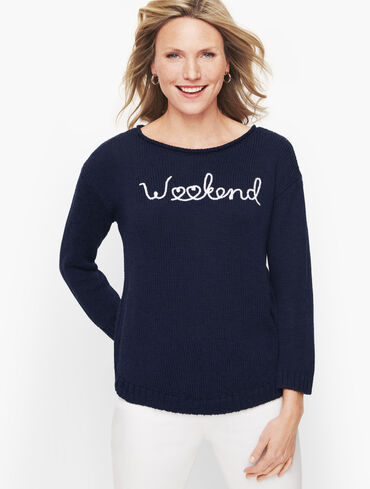 """""""Weekend"""" Embroidered Sweater"""