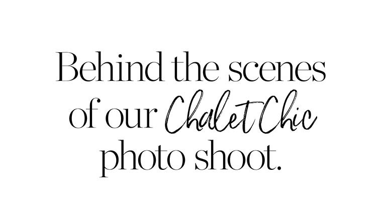 Chalet Chic
