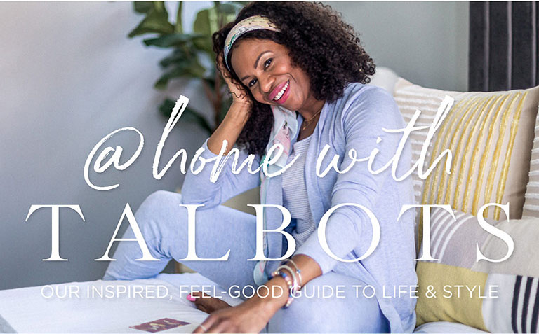 At Home With Talbots