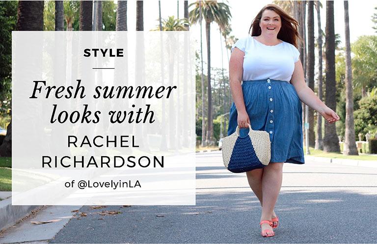Fresh summer looks with Rachel Richardson