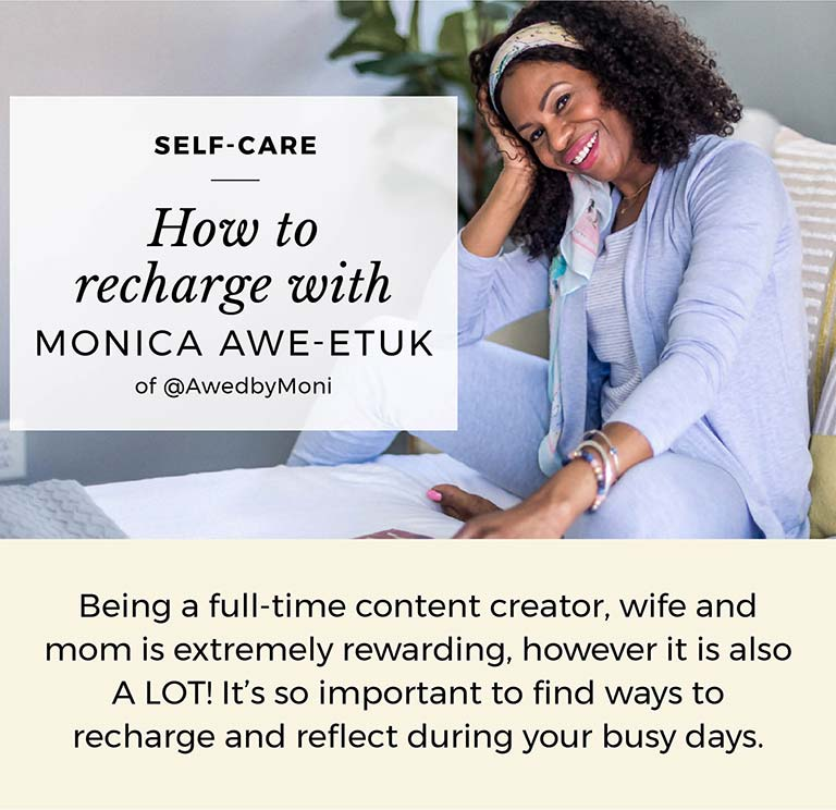 How to recharge with Monica Awe-Etuk